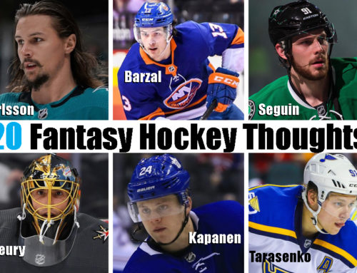 20 Fantasy Hockey Thoughts